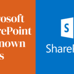7 Microsoft SharePoint unknown facts you need to know about now